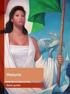 Libro de texto Historia Sexto grado. Ciclo escolar 2014-2015.
