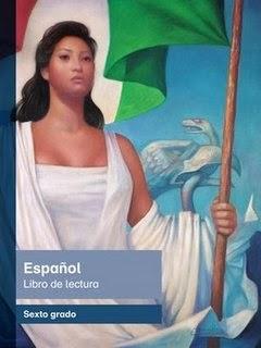 Libro de texto Español Libro de lectura Sexto grado. Ciclo escolar 2014-2015.
